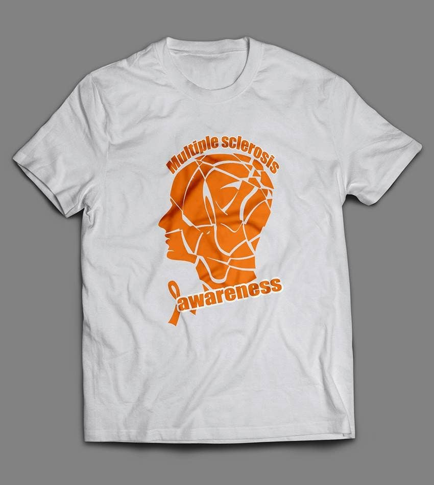Contest Entry #                                        5                                      for                                         Design a T-Shirt for MS Awareness