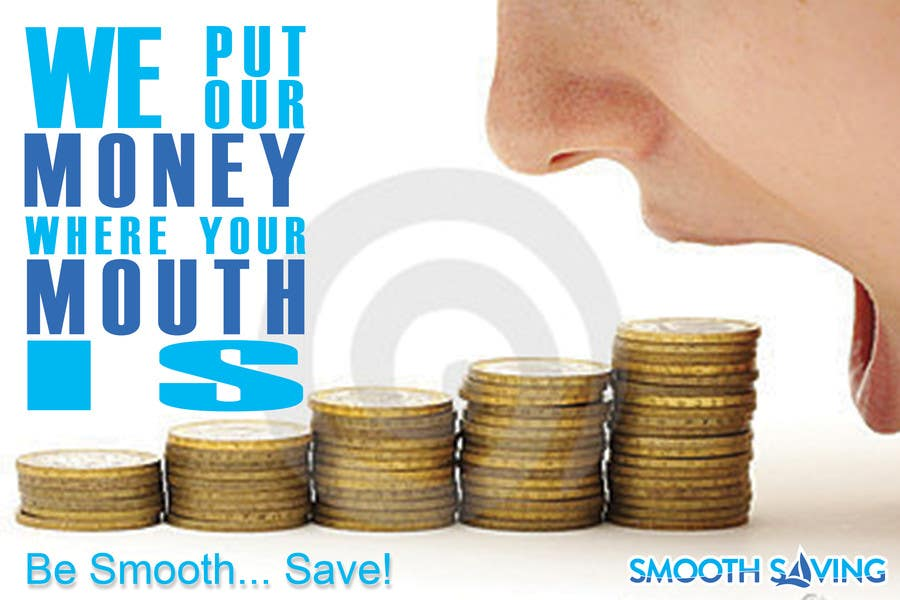 """Konkurrenceindlæg #                                        17                                      for                                         Design a postcard with theme """"We put our money where your mouth is!"""""""