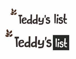 #21 for Design a Logo for Teddy's List af mahbubilinamul