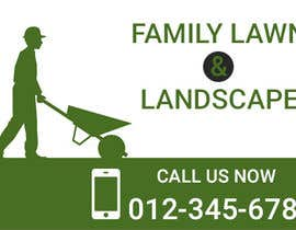 #16 untuk Design a Banner for Lawn Care/ Landscaping oleh iambedifferent