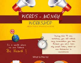 abdofrahat tarafından Design a Flyer for Our Workshop: Words = Money için no 4