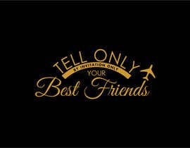"#81 para Design a Logo for a luxury travel company ""Tell Only Your Best Friends"" por omenarianda"