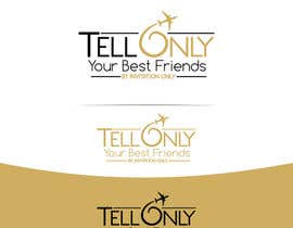 "#58 cho Design a Logo for a luxury travel company ""Tell Only Your Best Friends"" bởi lucianito78"