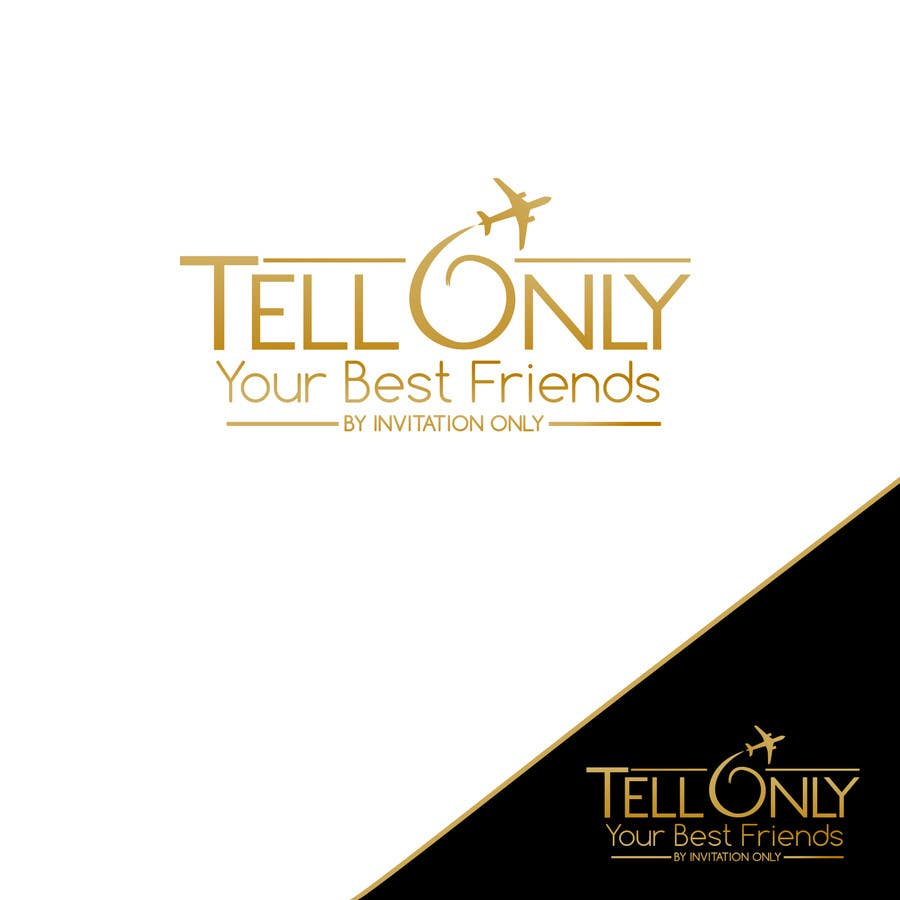 "Konkurrenceindlæg #74 for Design a Logo for a luxury travel company ""Tell Only Your Best Friends"""