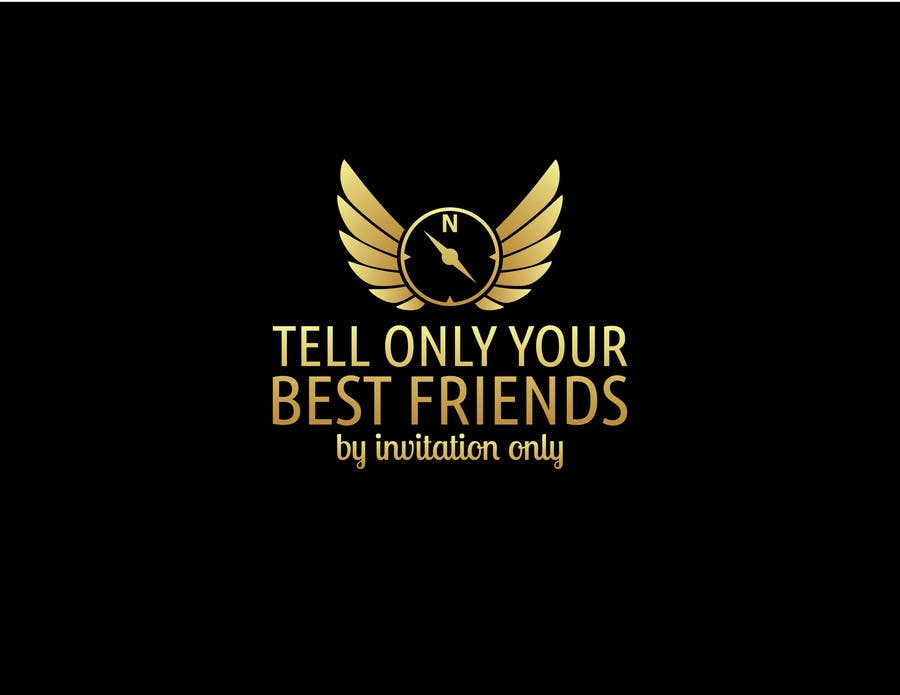 "Kilpailutyö #95 kilpailussa Design a Logo for a luxury travel company ""Tell Only Your Best Friends"""
