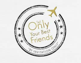 "#96 para Design a Logo for a luxury travel company ""Tell Only Your Best Friends"" por denisaffonso"