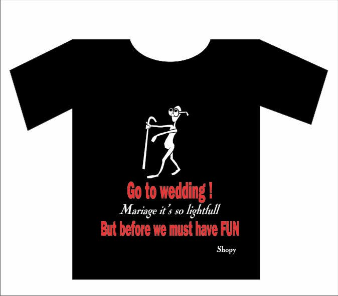 Konkurrenceindlæg #                                        23                                      for                                         Design eines T-Shirts for a bride and a bridegroom to be