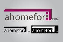 Graphic Design Entri Peraduan #50 for Design a Logo for ahomefor.com
