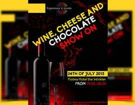 #6 for Design a Flyer for wine,cheese and chocolate show af amirkust2005
