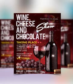 #7 untuk Design a Flyer for wine,cheese and chocolate show oleh murtalawork