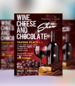 #13 untuk Design a Flyer for wine,cheese and chocolate show oleh murtalawork