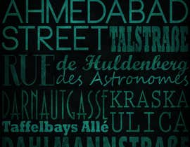 #27 para Clean, simple text based poster for printing: Street names using nice fonts por turmizihussin