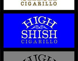 #39 cho Design a Logo for HIGH SHISH Cigarillos bởi mafy2015