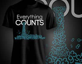 aghits tarafından Design a T-Shirt for Slogan: Everything Counts için no 88