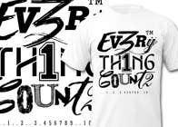 Graphic Design Konkurrenceindlæg #37 for Design a T-Shirt for Slogan: Everything Counts
