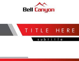 #52 untuk Design Powerpoint Template for Bell Canyon Consulting oleh ciprilisticus