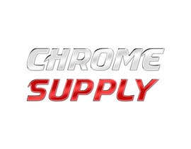 #1 for Design a Logo for Chrome Supply by farhan01989