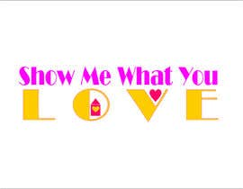 #16 for Show me what you love by asnads