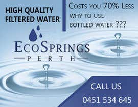#8 cho Design an Advertisement for Eco Springs Perth bởi bluedartdesigner