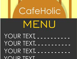 nishantjain21 tarafından Help me with designing a simple but effective cafe menu için no 7