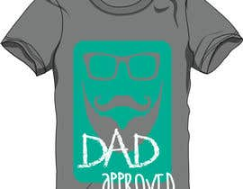 #14 for Original Unique Father's Day T-Shirt Design af njeyachandran