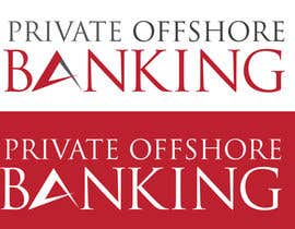 #202 for Design a Logo for 'PRIVATE OFFSHORE BANKING' by kyriene