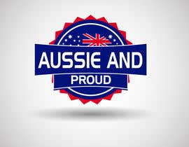 "#54 untuk Design a Logo for ""Aussie and Proud"" oleh GraphicHimani"