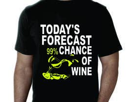 #5 for Design a Wine based T-Shirt Tee by Trimbkraj7