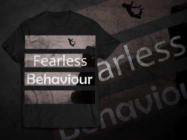 #31 untuk Design a T-Shirt for Fearlessonexxx oleh akazuk