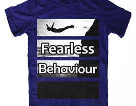#20 for Design a T-Shirt for Fearlessonexxx af GMExodia