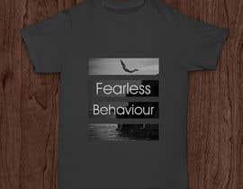 #25 para Design a T-Shirt for Fearlessonexxx por Muqeemdesigner