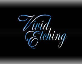 #50 para Design a Logo for Vivid Etching por jatacs