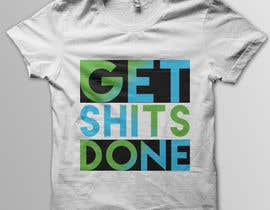 #57 for Design a T-Shirt with Motivational Quotes by Cv3T0m1R