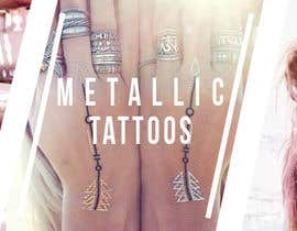 shewiinator tarafından Design a Banner for Fashion Jewelry- Metallic Tattoos için no 100