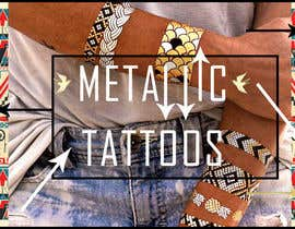 #66 untuk Design a Banner for Fashion Jewelry- Metallic Tattoos oleh fi6