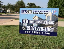 #21 cho Design a Yard Sign for a roofing company bởi teAmGrafic
