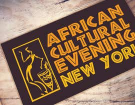 "#15 for Design a Logo for the ""African Cultural evening NY"" by rumyanamileva"
