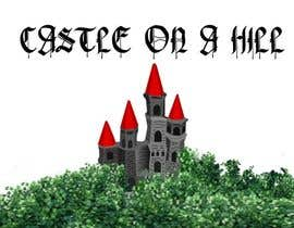 #16 para Castle On a Hill por francie1010