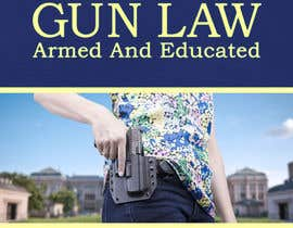 #105 for New Book Cover Needed For Very Popular Gun Law Book af AlexandraNecula