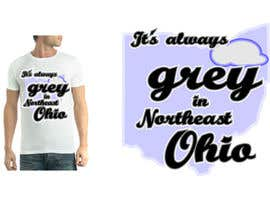 #21 para Design a T-Shirt for Northeast Ohio por MartinVelebil