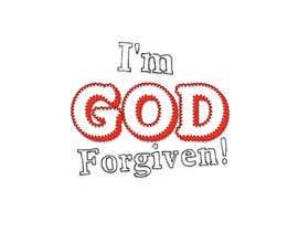 Nro 36 kilpailuun I'm GOD Forgiven! käyttäjältä molluskmizer