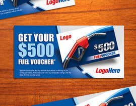 #28 untuk Design an Advertisement for A $500 Fuel Voucher oleh LantisDesign