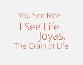 "#132 cho Slogan for BASMATI rice ""JOYAS"" bởi akram1293"