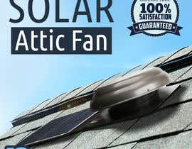 #36 for Solar Attic Fan Make Sexy Pop by taraskhlian