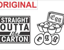 "#11 for Design a T-Shirt for EGG ""Straight Outta THE Carton"" by milanlazic"