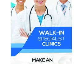 #20 for Design a Banner Roll Up for a Walk-in, appointment free specialist clinics at a hospital by dpk2877