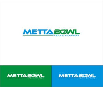 #10 cho Design a Logo for Metta Bowl, a hip, trendy vegan fast casual restaurant bởi RPDonthemove