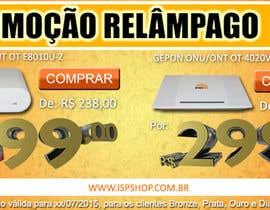 #7 untuk Projetar campanha promocional (05 banners e 01 newslletter) oleh admrodrigotm