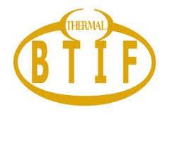 #20 for Logo Design for BTIF af viridiseuglena