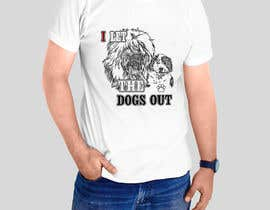 #10 para Dogs Out Tshirt de sandrasreckovic